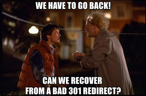 can-we-recover-from-a-bad-301-redirect